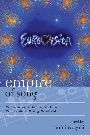 Cover image for the book Empire of Song: Europe and Nation in the Eurovision Song Contest