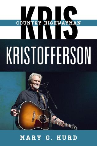 Cover image for the book Kris Kristofferson: Country Highwayman