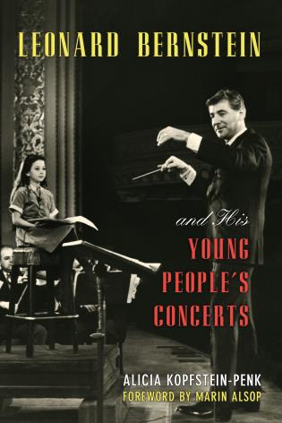 Cover image for the book Leonard Bernstein and His Young People's Concerts