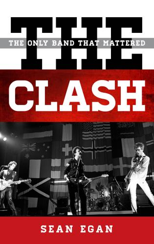 Cover image for the book The Clash: The Only Band That Mattered