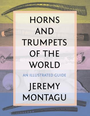 Cover image for the book Horns and Trumpets of the World: An Illustrated Guide