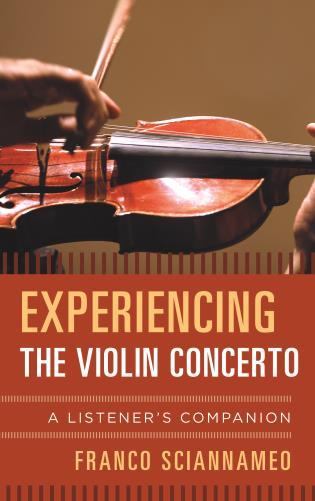 Cover image for the book Experiencing the Violin Concerto: A Listener's Companion