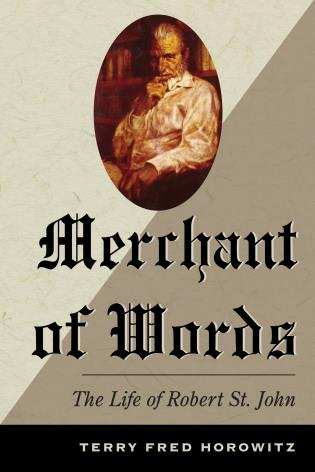 Cover image for the book Merchant of Words: The Life of Robert St. John