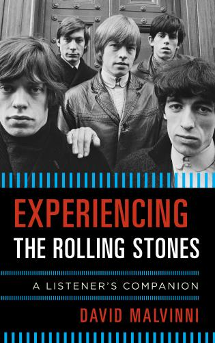 Cover image for the book Experiencing the Rolling Stones: A Listener's Companion