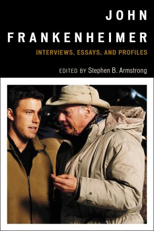 Cover image for the book John Frankenheimer: Interviews, Essays, and Profiles