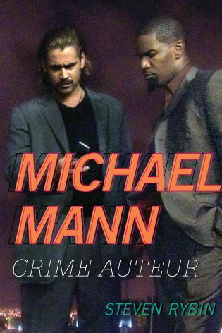 Cover image for the book Michael Mann: Crime Auteur