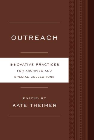 Cover image for the book Outreach: Innovative Practices for Archives and Special Collections