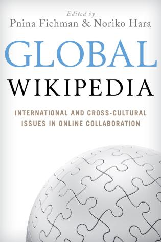 Global Wikipedia: International and Cross-Cultural Issues in