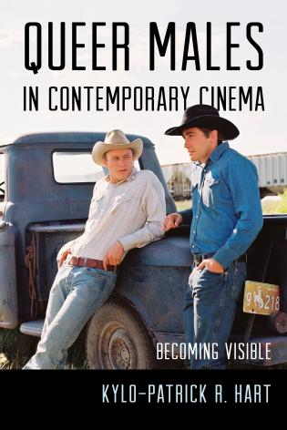 Cover image for the book Queer Males in Contemporary Cinema: Becoming Visible