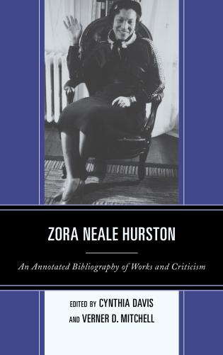 Cover image for the book Zora Neale Hurston: An Annotated Bibliography of Works and Criticism