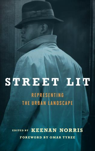 Cover image for the book Street Lit: Representing the Urban Landscape