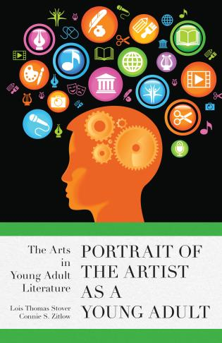 Cover image for the book Portrait of the Artist as a Young Adult: The Arts in Young Adult Literature