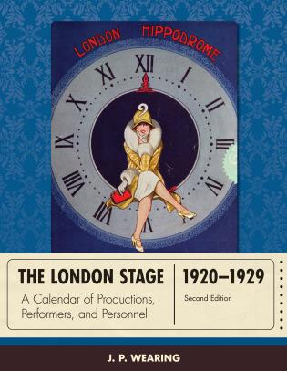 Cover image for the book The London Stage 1920-1929: A Calendar of Productions, Performers, and Personnel, Second Edition