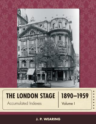 Cover image for the book The London Stage 1890-1959: Accumulated Indexes