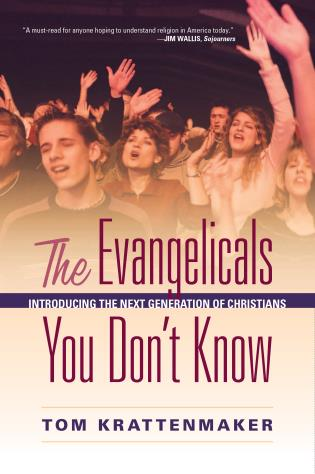 Cover image for the book The Evangelicals You Don't Know: Introducing the Next Generation of Christians