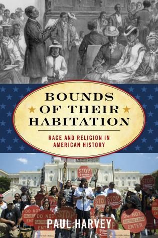 Cover image for the book Bounds of Their Habitation: Race and Religion in American History