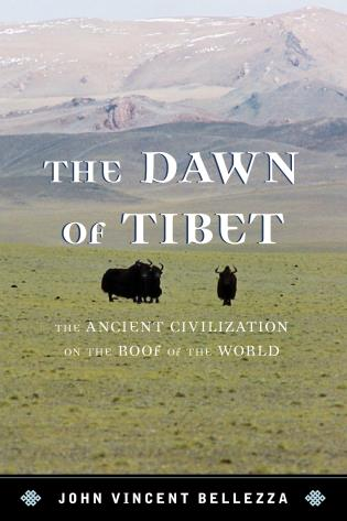 Cover image for the book The Dawn of Tibet: The Ancient Civilization on the Roof of the World