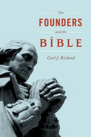 Cover image for the book The Founders and the Bible