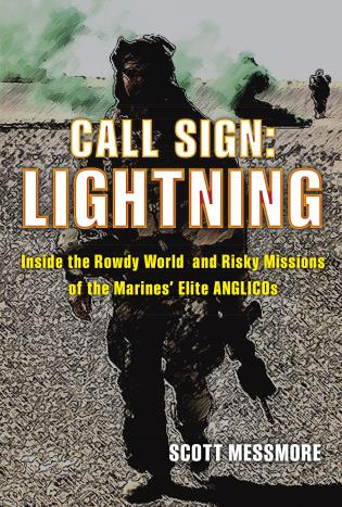 Cover image for the book Call Sign: Lightning: Inside the Rowdy World and Risky Missions of the Marines' Elite ANGLICOs