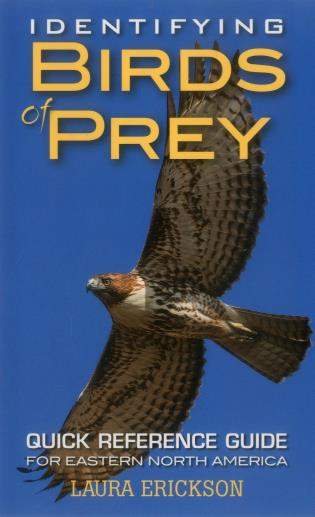 Cover image for the book Identifying Birds of Prey: Quick Reference Guide for Eastern North America