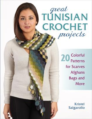 Cover image for the book Great Tunisian Crochet Projects: 20 Colorful Patterns for Scarves, Afghans, Bags and More