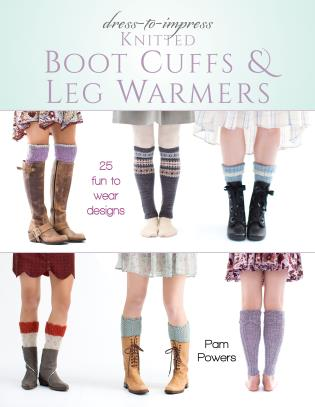 Cover image for the book Dress-to-Impress Knitted Boot Cuffs & Leg Warmers: 25 Fun to Wear Designs