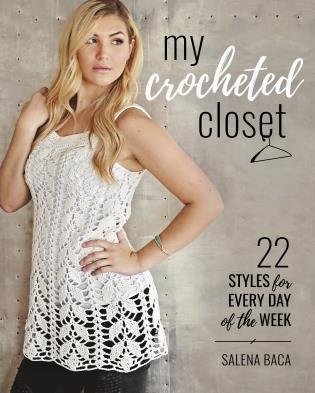 Cover image for the book My Crocheted Closet: 22 Styles for Every Day of the Week