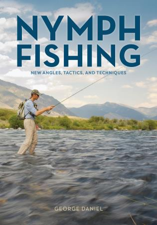 Cover image for the book Nymph Fishing: New Angles, Tactics, and Techniques