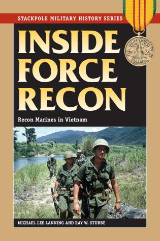 Cover image for the book Inside Force Recon: Recon Marines in Vietnam