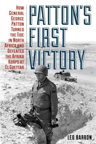 Pattons First Victory How General George Patton Turned The Tide In
