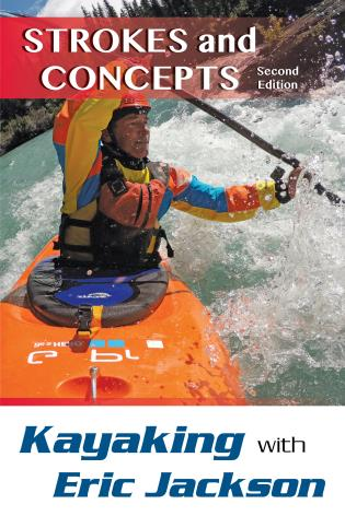 Cover image for the book Kayaking with Eric Jackson: Strokes and Concepts, 2nd Edition