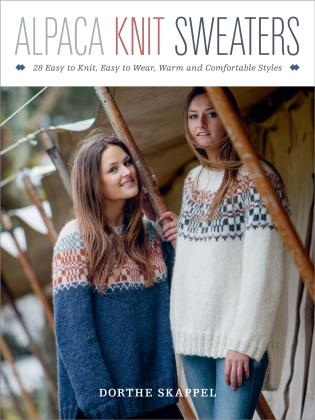 Cover image for the book Alpaca Knit Sweaters: 28 Easy-to-Knit, Easy-to-Wear, Warm and Comfortable Styles