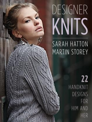 Cover image for the book Designer Knits: Sarah Hatton & Martin Storey: 22 Handknit Designs for Him & Her