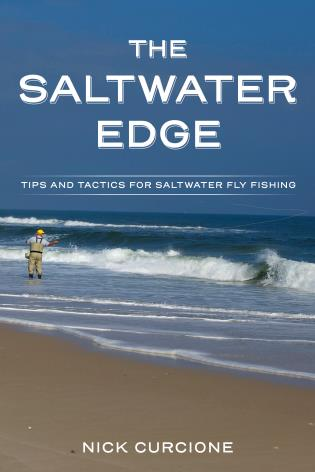 The Saltwater Edge: Tips and Tactics for Saltwater Fly