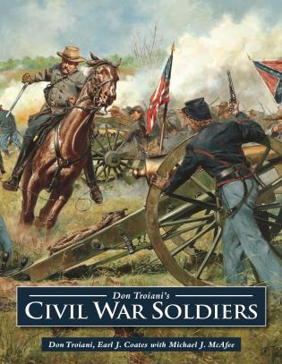 Cover image for the book Don Troiani's Civil War Soldiers