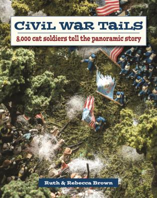 Cover image for the book Civil War Tails: 8,000 Cat Soldiers Tell the Panoramic Story