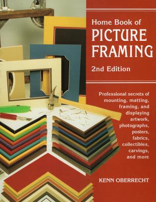 Home book of picture framing second edition 9780811727938