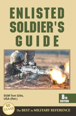 Cover image for the book Enlisted Soldier's Guide, Eighth Edition