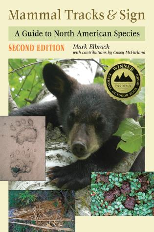Cover image for the book Mammal Tracks & Sign: A Guide to North American Species, 2nd Edition