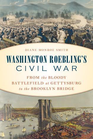 Gettysburg Academic Calendar.Washington Roebling S Civil War From The Bloody Battlefield At