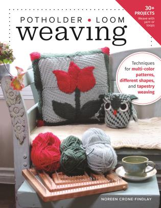 Cover image for the book Potholder Loom Weaving: Techniques for multi-color patterns, different shapes, and tapestry weaving