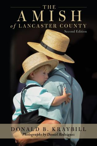 Cover image for the book The Amish of Lancaster County, 2nd Edition