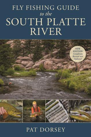 Cover image for the book Fly Fishing Guide to the South Platte River, 2nd Edition