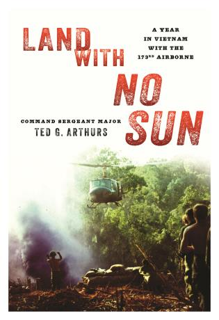 Cover image for the book Land with No Sun: A Year in Vietnam with the 173rd Airborne