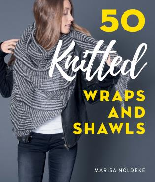 Cover image for the book 50 Knitted Wraps & Shawls