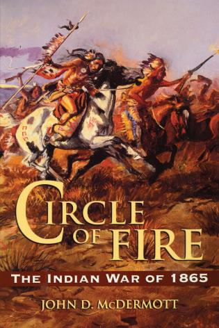 Cover image for the book Circle of Fire: The Indian War of 1865
