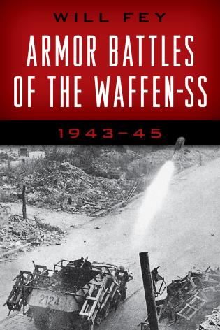Cover image for the book Armor Battles of the Waffen-SS: 1943–45, 2021 Edition