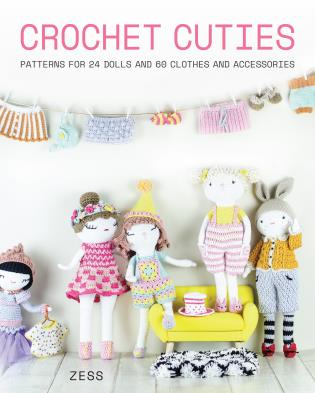 Cover image for the book Crochet Cuties: Patterns for 24 Dolls and 60 Clothes and Accessories