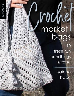 Cover image for the book Crochet Market Bags: 10 Fresh Fun Handbags & Totes