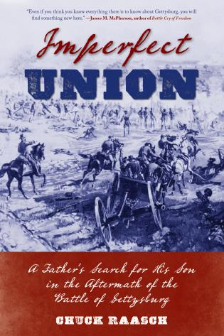 Cover image for the book Imperfect Union: A Father's Search for His Son in the Aftermath of the Battle of Gettysburg